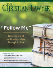 The Christian Lawyer - Fall 2016 Issue